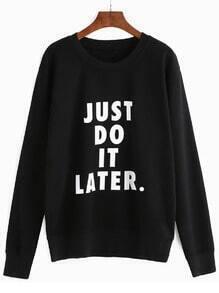 Black Slogan Print Long Sleeve Sweatshirt