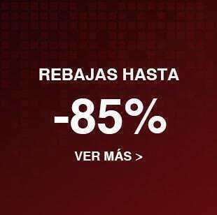 Rebajas hasta -85%