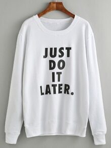 White Slogan Print Long Sleeve Sweatshirt