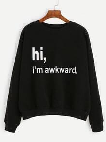 Black Slogan Print Drop Shoulder Sweatshirt